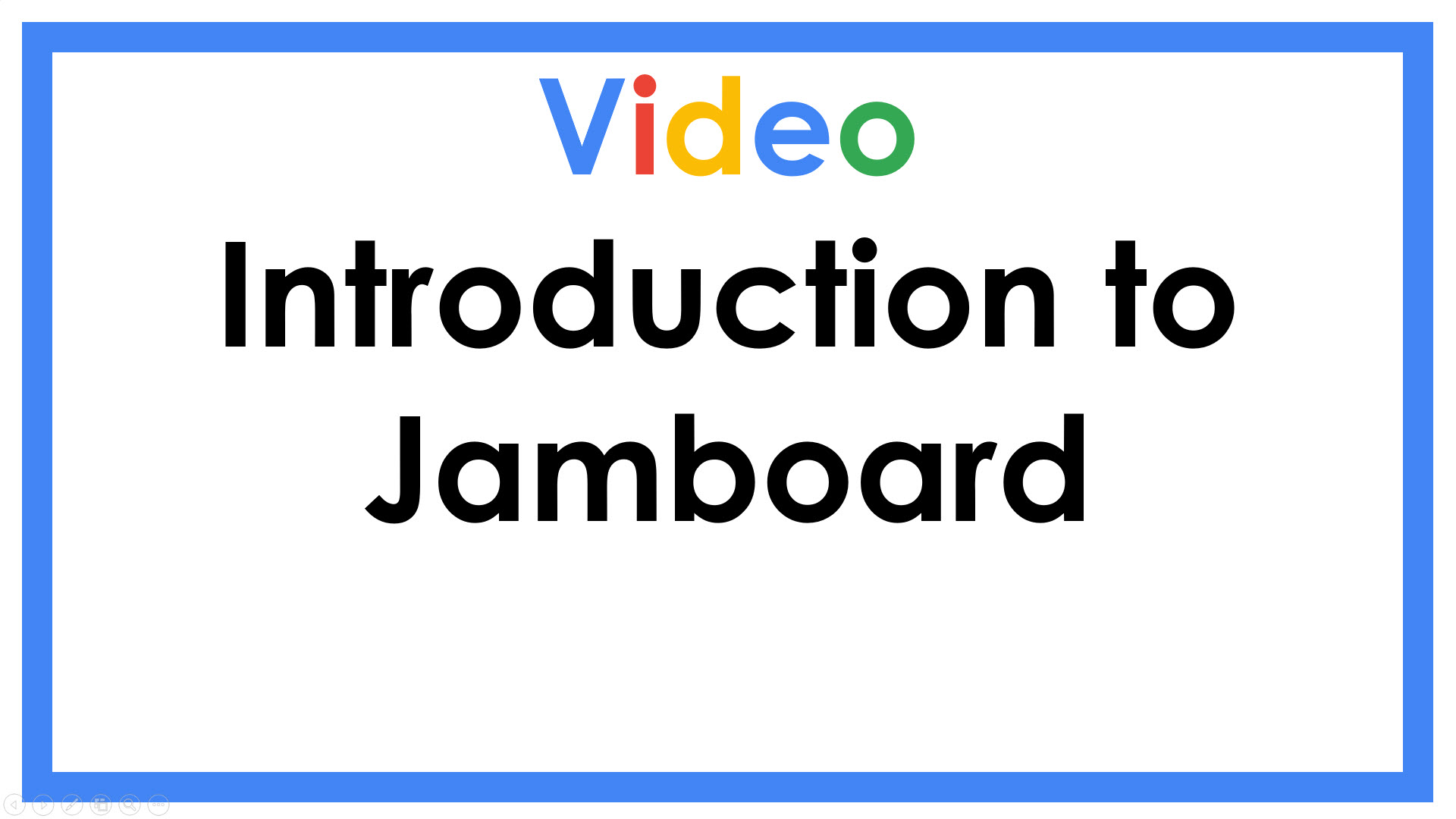 Introduction to Jamboard