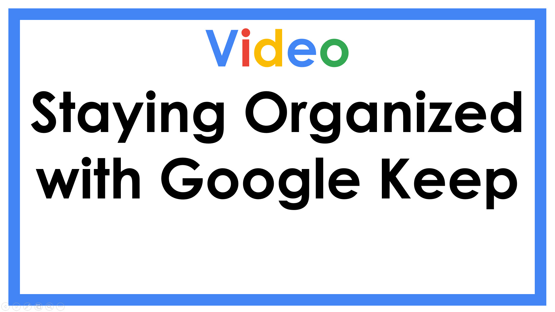 Staying Organized with Google Keep