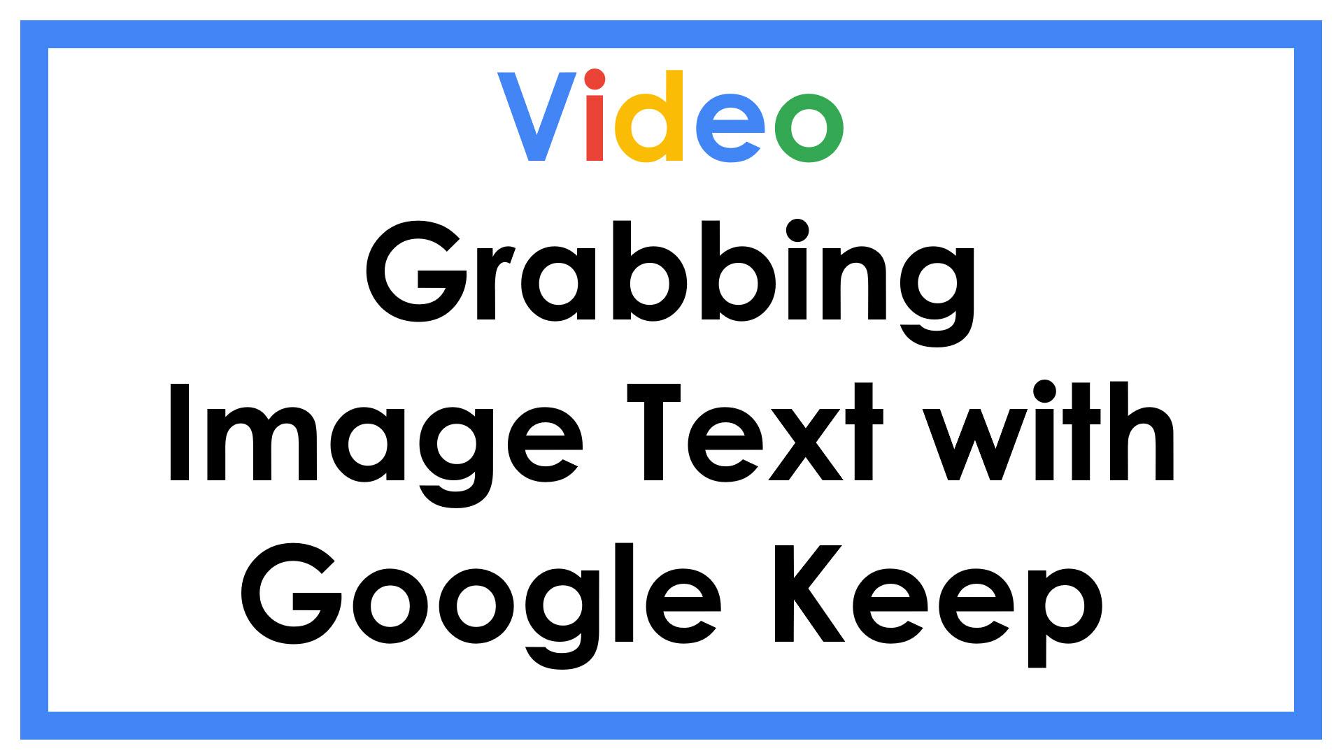 Grabbing Image Text with Google Keep