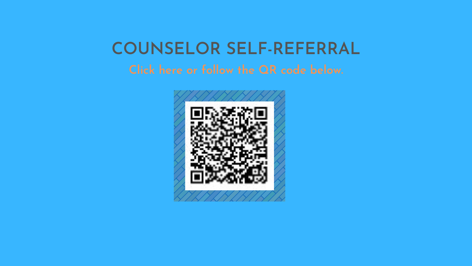 counselor self-referral