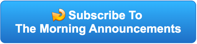 Subscribe To The Morning Announcements