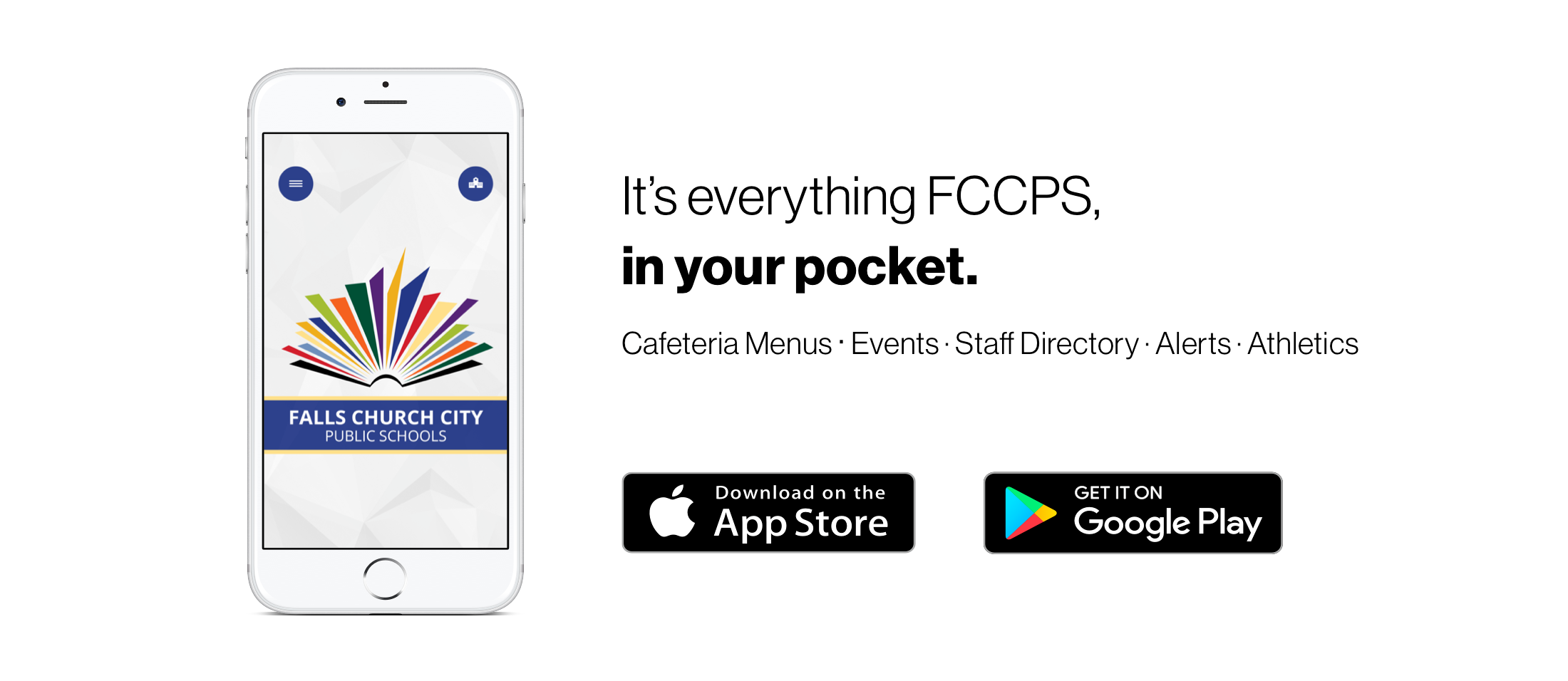 FCCPS app can be downloaded from the App Store and The Google Play