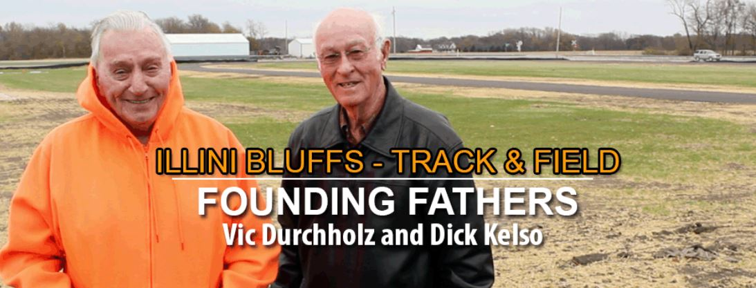 Illini Bluffs - Track & Field Founding Fathers Vic Durchholz and Dick Kelso