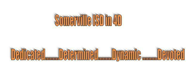 Somerville ISD in 4D
