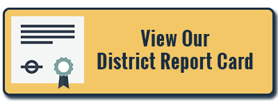 View Our District Report Card