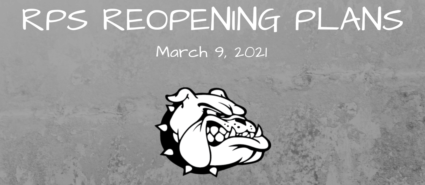 Reopening Plans 3/9/21