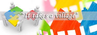 """""""It takes a village"""""""
