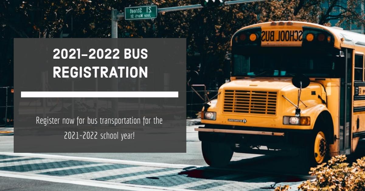 Bus Registration 2021-2022