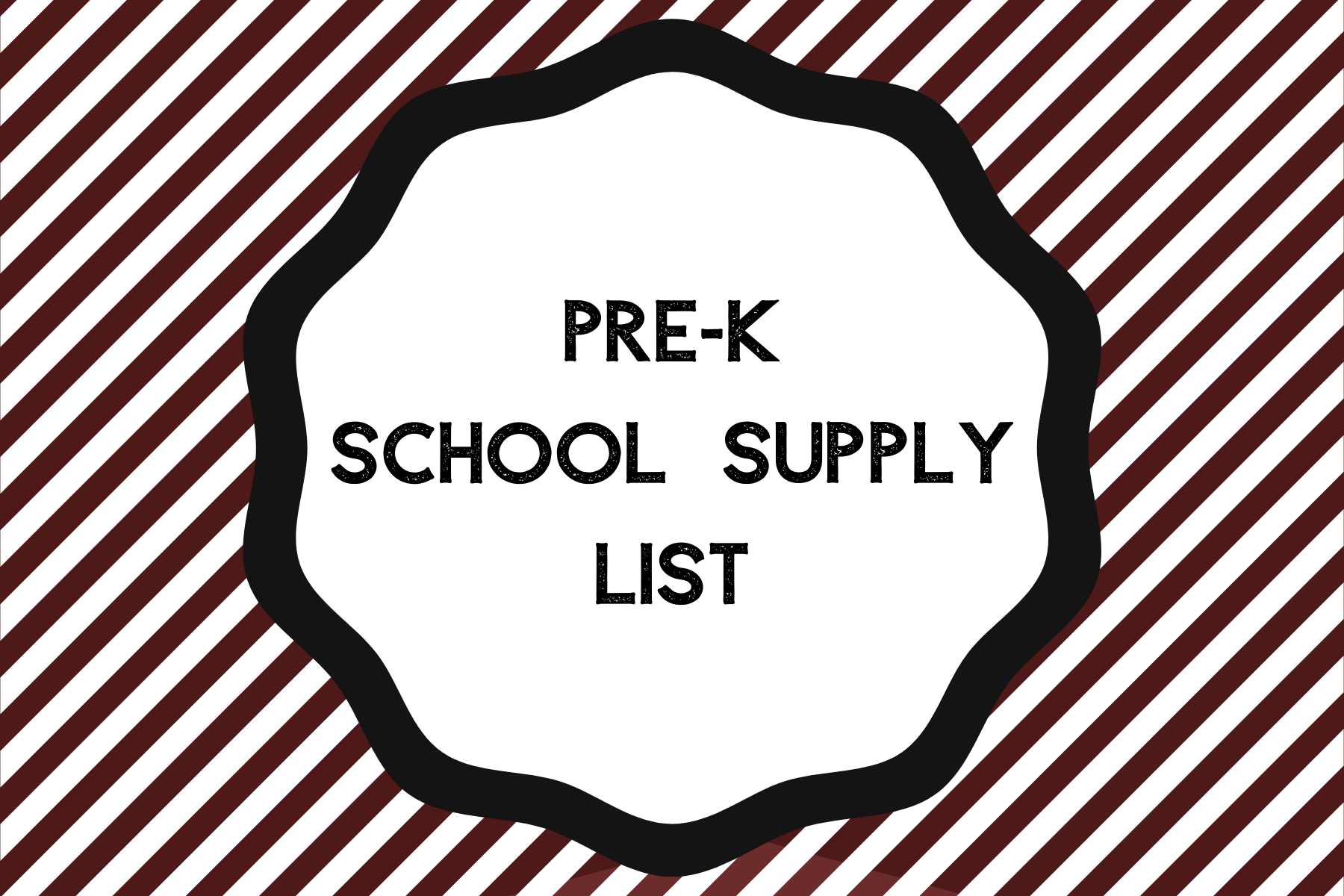 Pre-K School Supply List