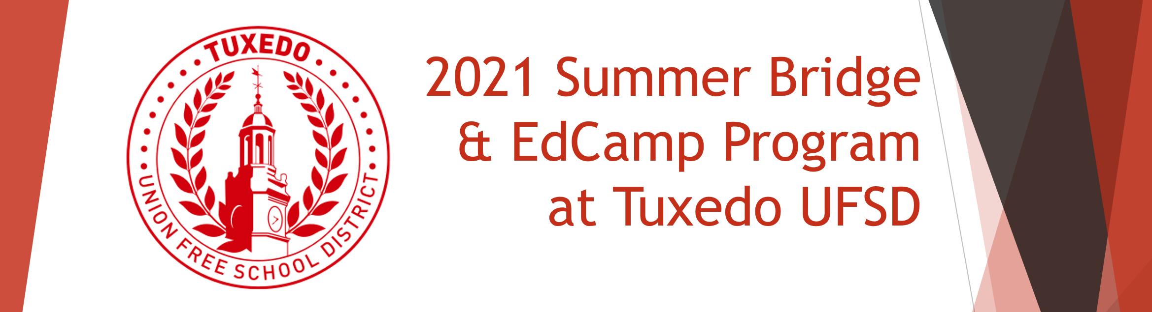 Tuxedo Summer Bridge and EdCamp Program