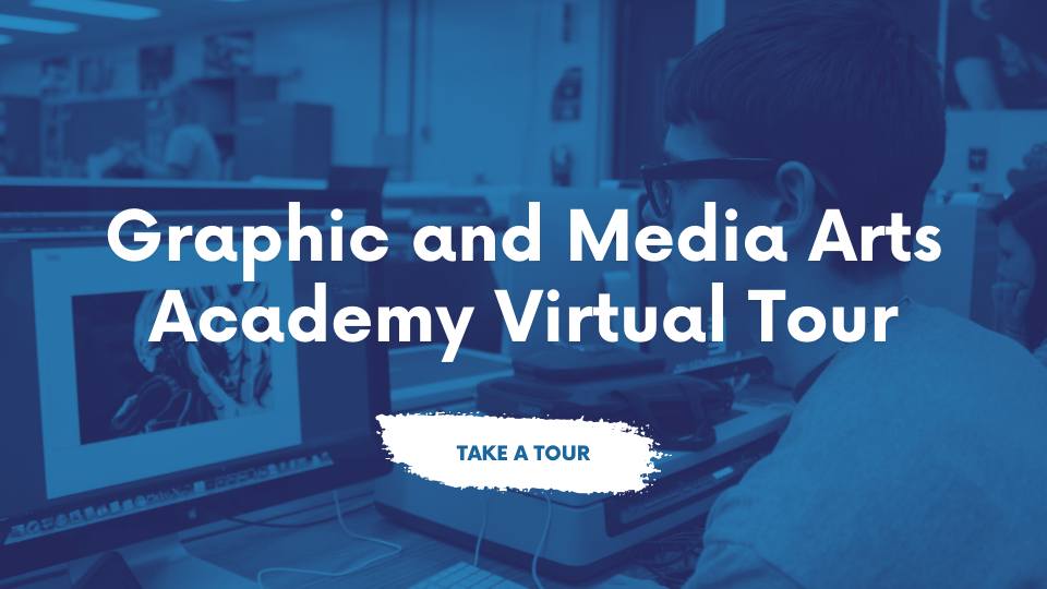 Graphic and Media Arts Academy Virtual Tour