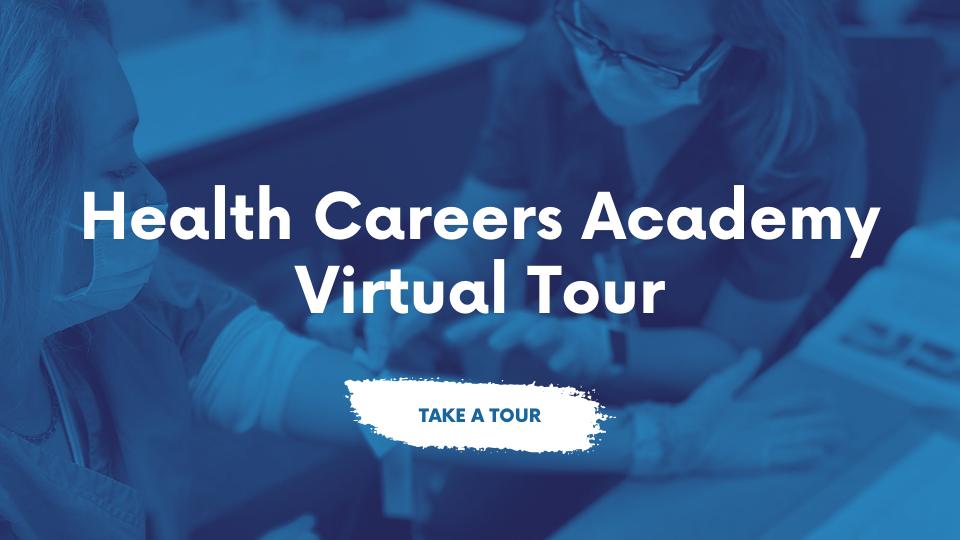 HEALTH CAREERS ACADEMY Virtual Tour