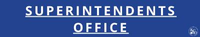 Superintendents Office