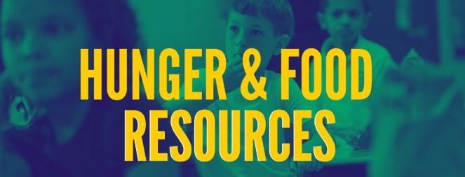 HUNGER & FOOD RESOURCES