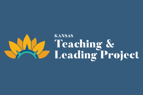 Kansas Teaching & Leading Project