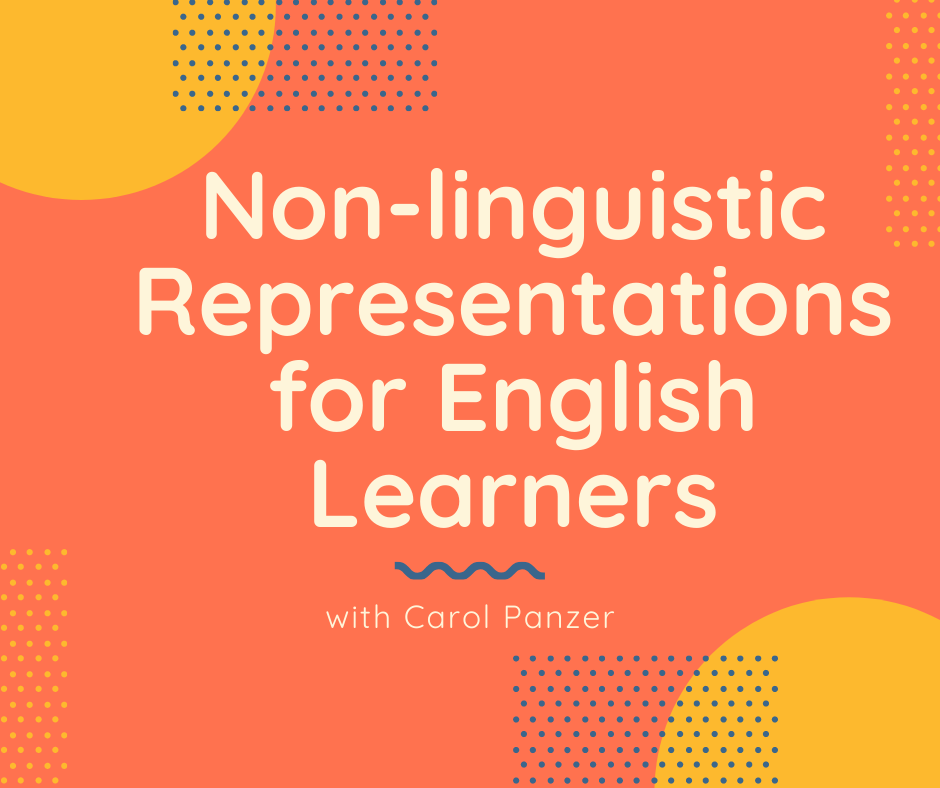 NON-LINGUISTIC REPRESENTATIONS FOR ENGLISH LEARNERS
