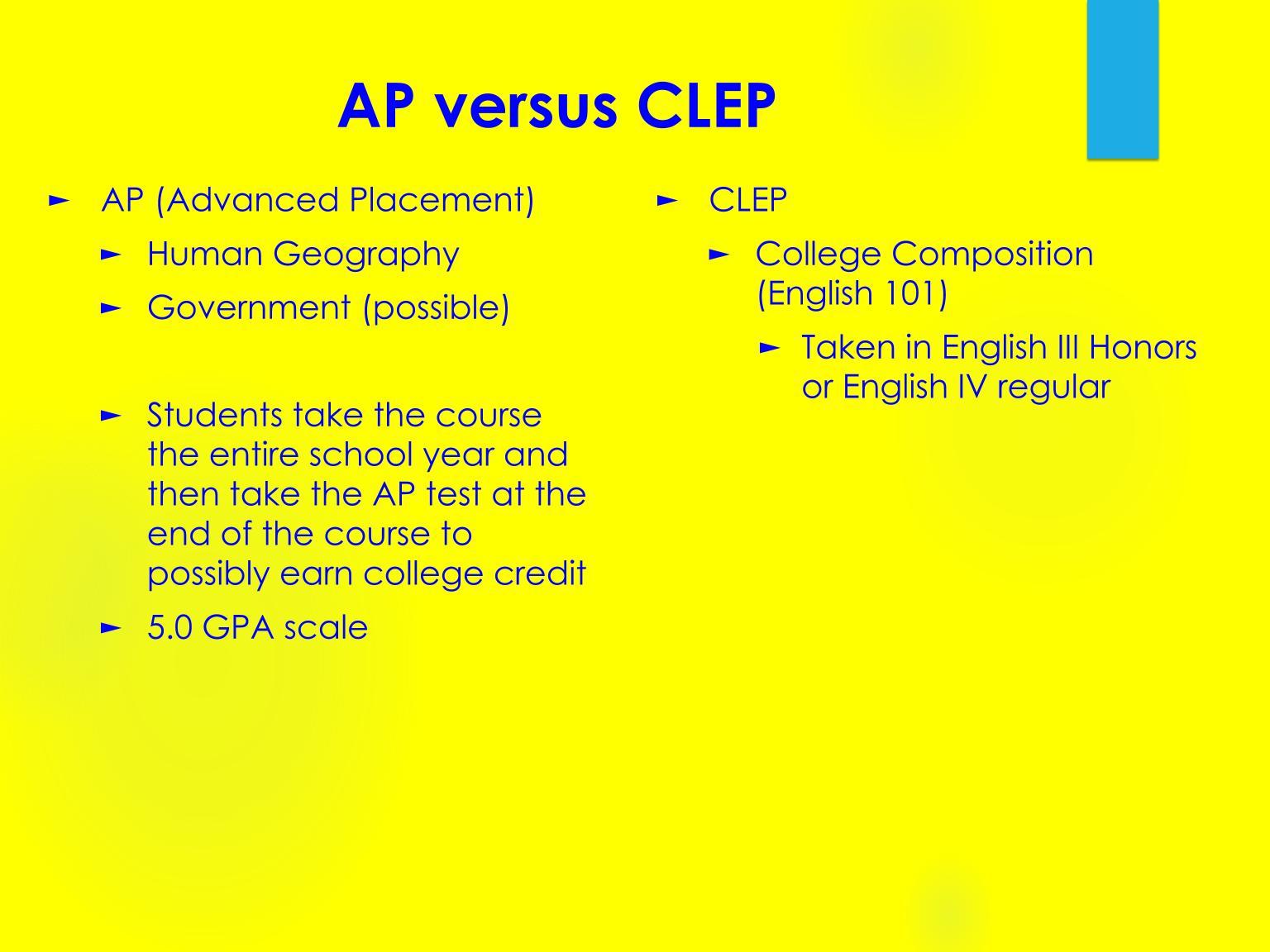 AP Versus CLEP