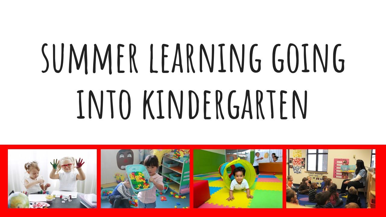 summer into kindergarten
