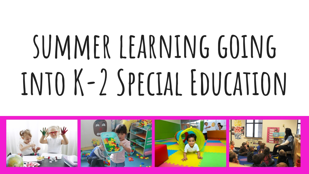 into k-2 special ed