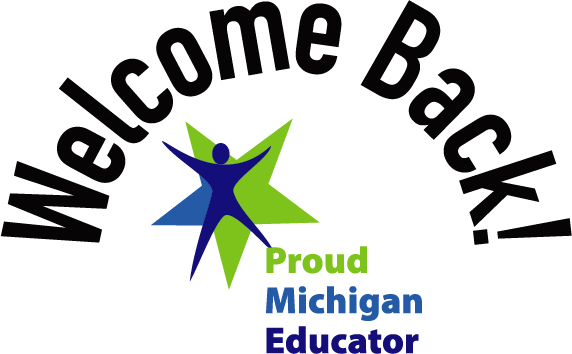 Welcome Back Proud Michigan Educator