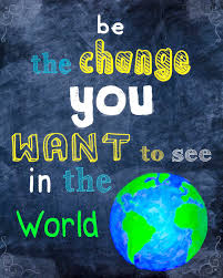 be the change you want to see in the world logo