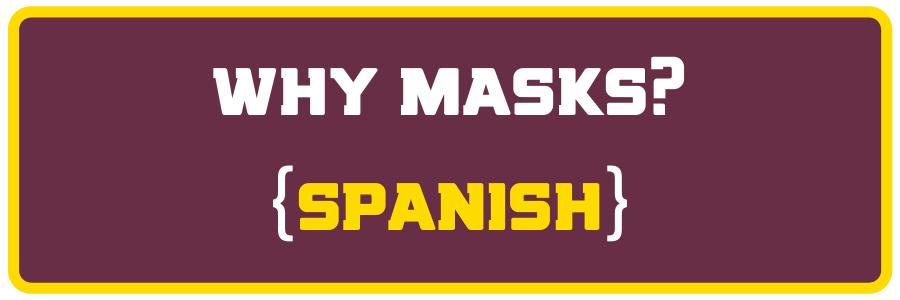 why masks - spanish