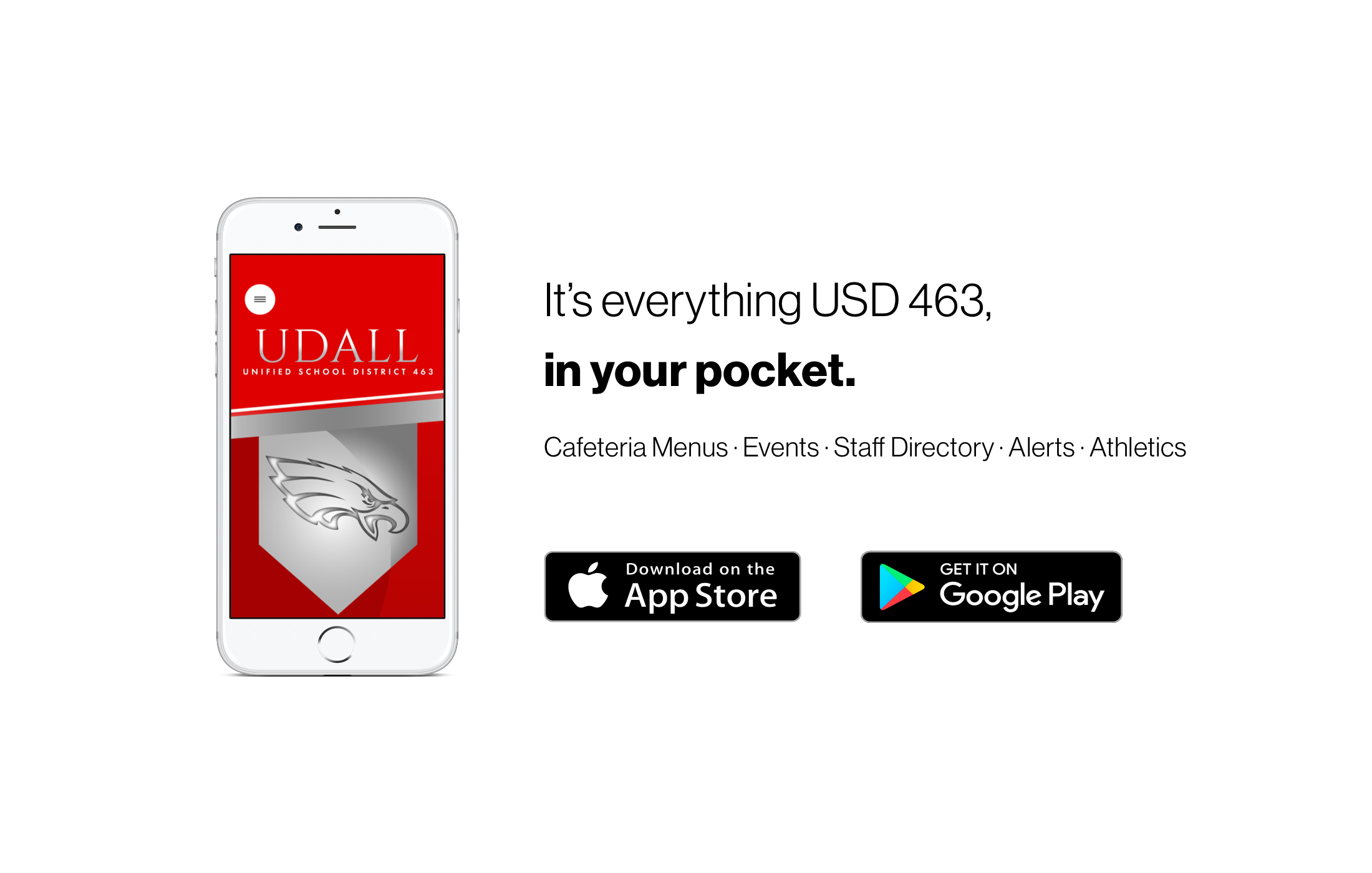 We have a new app. Go to your app store and search for Udall USD 463