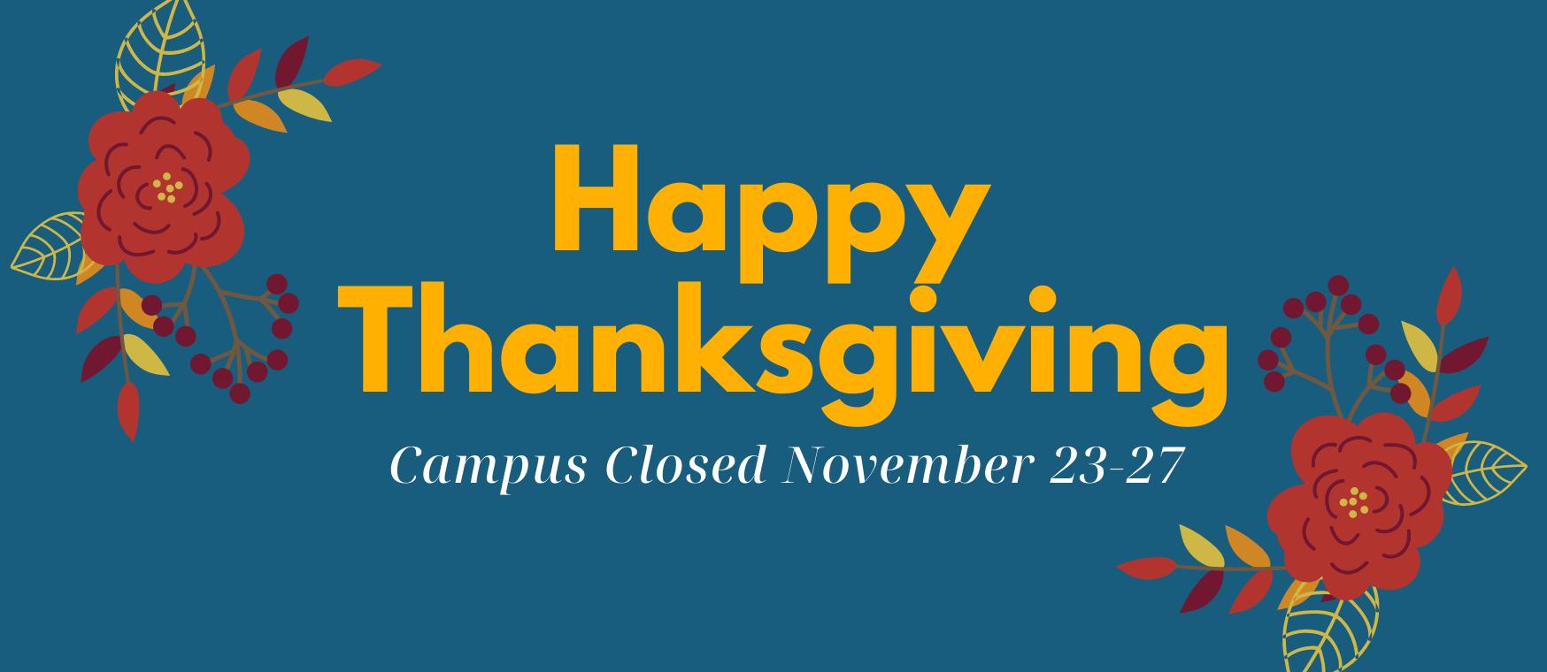 Thanksgiving Break November 23-27