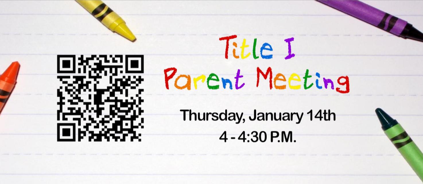 Title I Meeting - January 14