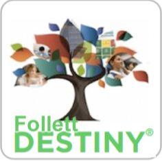 Follett Destiny