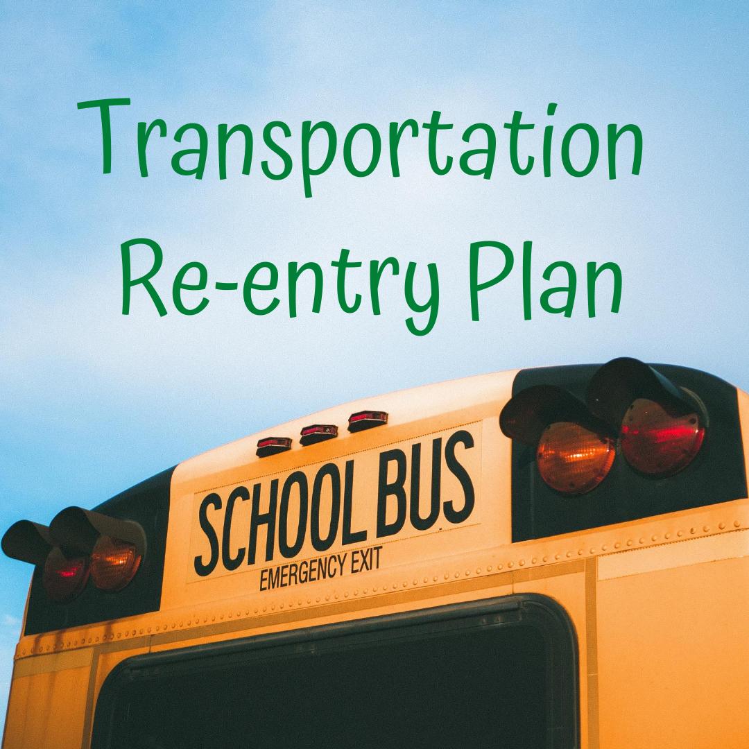 Transportation Re-Entry Plan