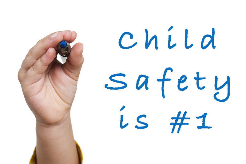 CHILD SAFETY IS #1