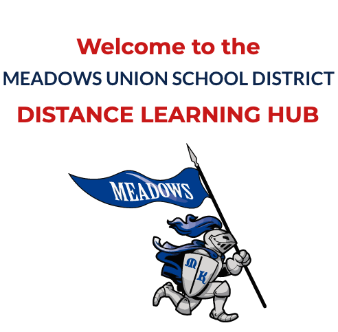 Meadows Union School District Distance Learning Hub