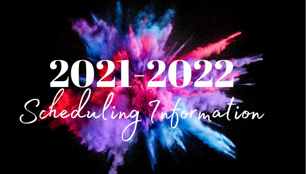 2021-2022 Scheduling Information