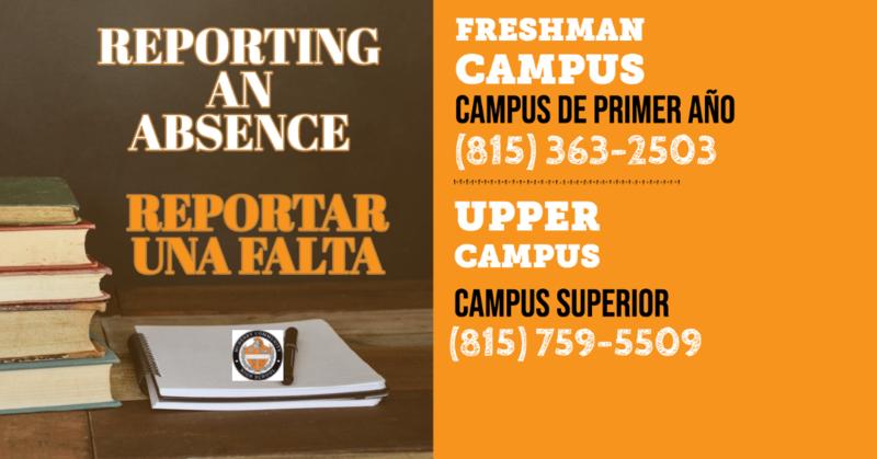chart: reporting an absence/reportar una falta. Freshman Campus/Campus de primer año (815) 363-2503 Upper Campus/Campus Superior (815)-759-5509