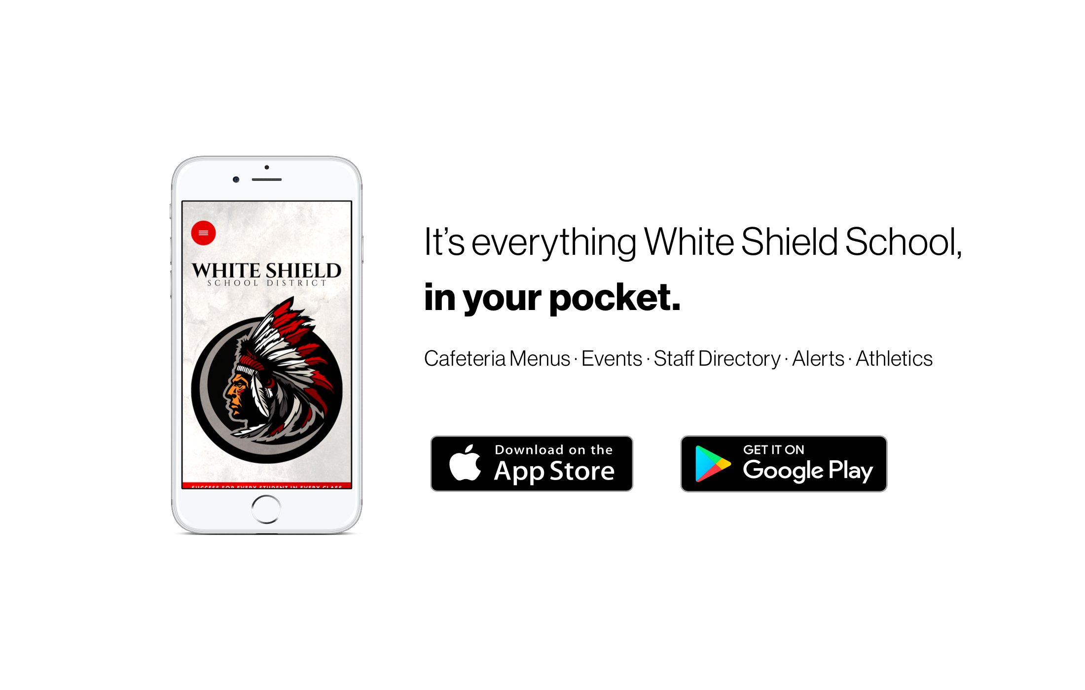 It's everything White Shield School in your pocket