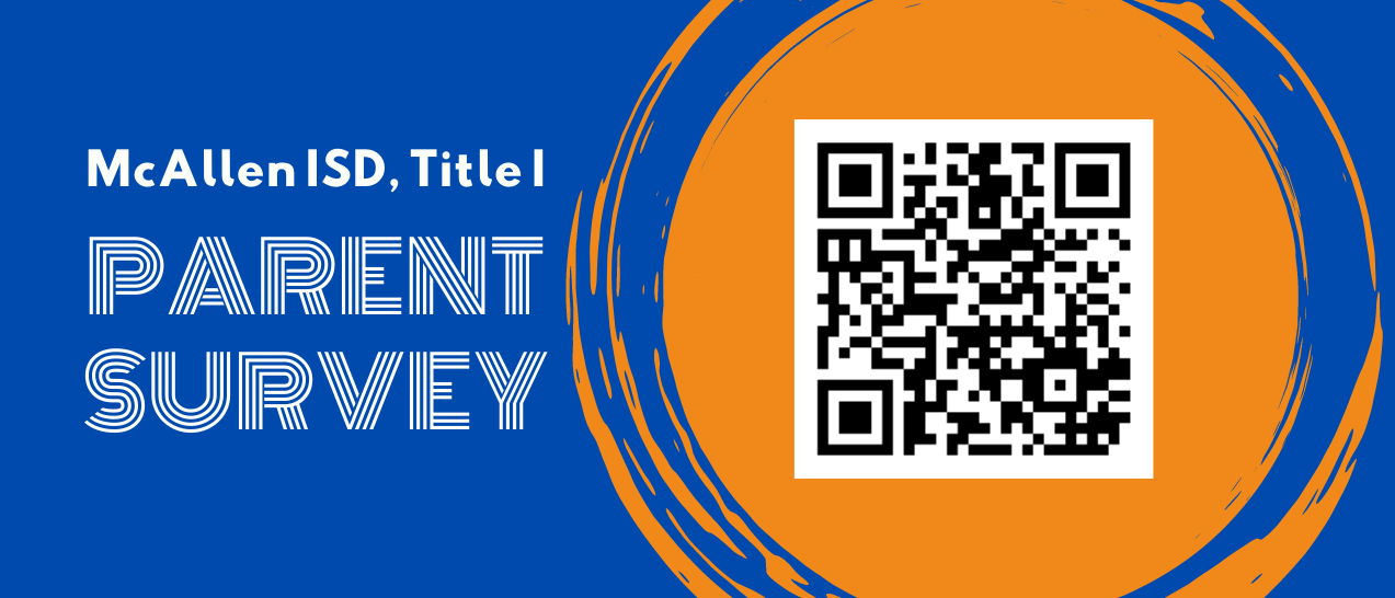 McAllen ISD, Title I, Parent Survey