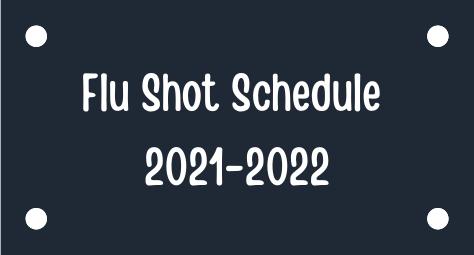 Flu Shot Schedule