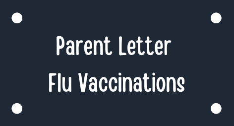 Parent Letter - Flu Vaccine