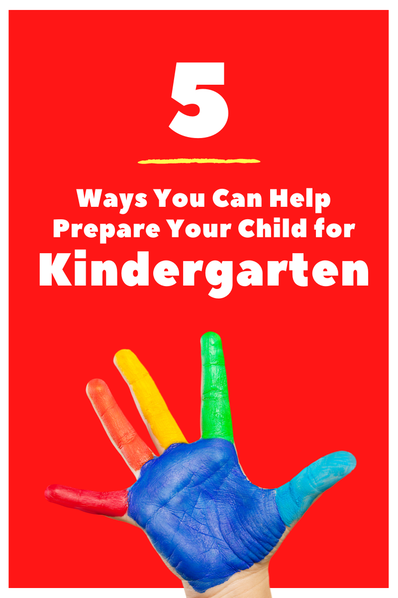 5 ways you can help prepare your child for kindergarten