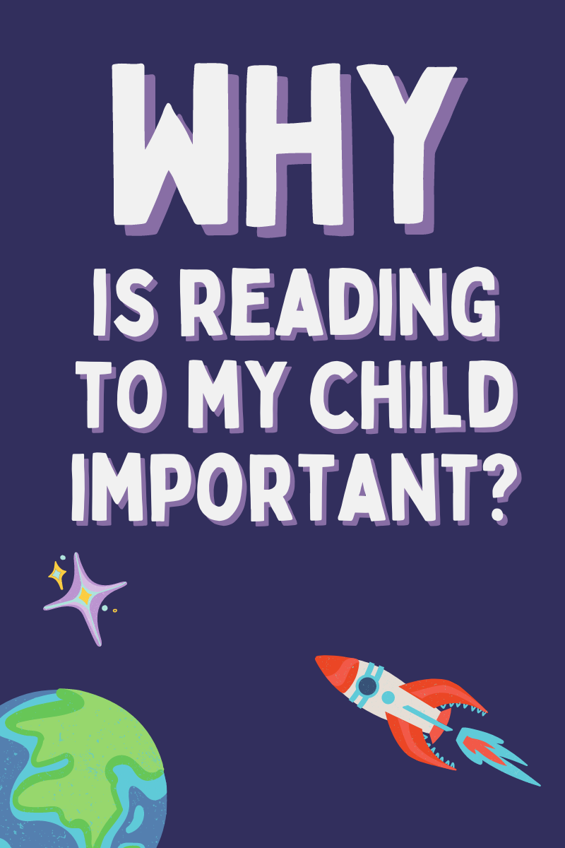 Why is reading to my child important?