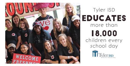 Tyler ISD educates 18,000 children every school day