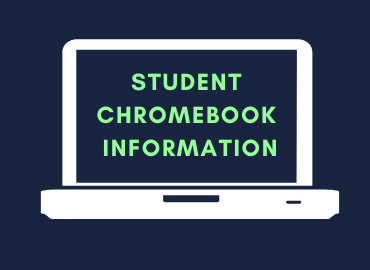 student chromebook distribution information