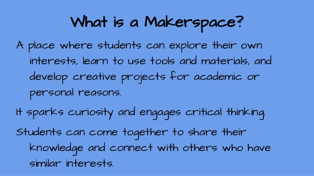 What is a makerspace