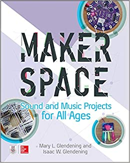 Makerspace Sound and Music
