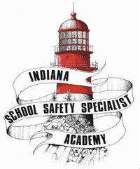 Indiana School Safety Specialist Academy