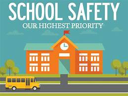 School Safety: Our Highest Priority