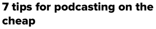 7 Tips for Podcasting on the Cheap