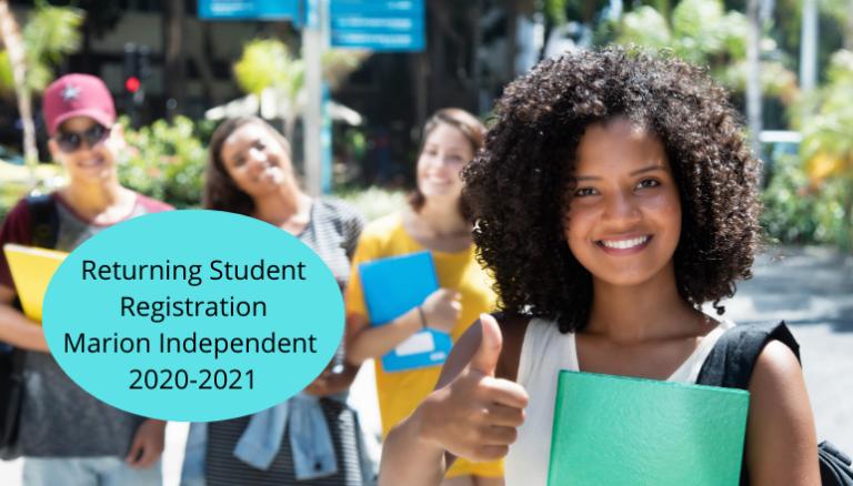 Returning Student Registration Marion Independent 2020-2021