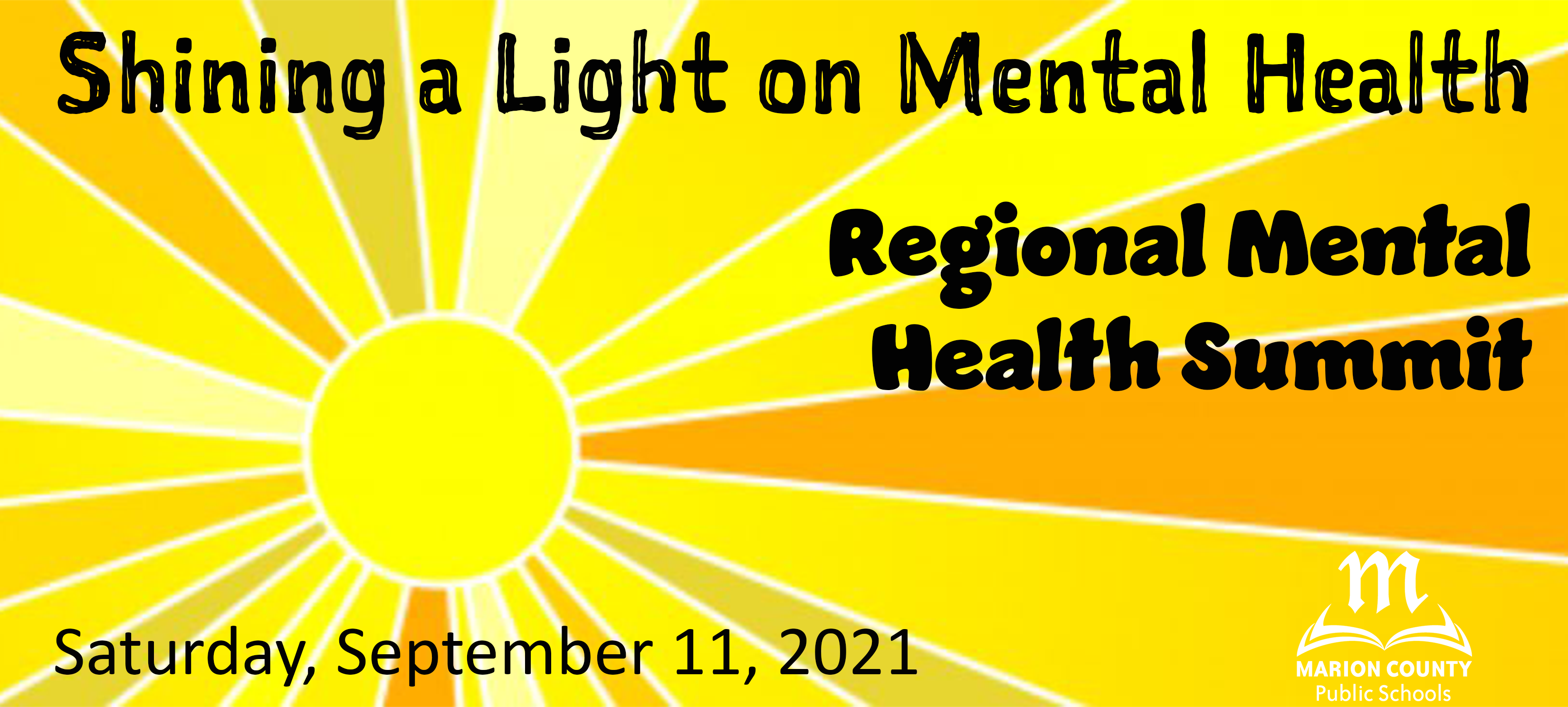 Image of sunshine with text: Shining a Light on Mental Health Regional Mental Health Summit